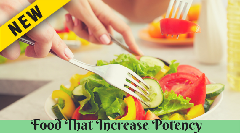 Food That Increase Potency